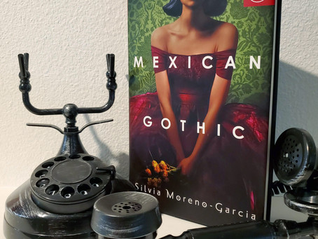 Mexican Gothic Review