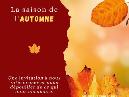L'automne, saison de l'intériorisation et du dépouillement.