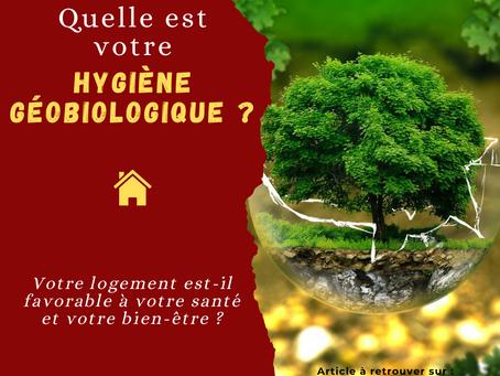 Quelle est votre hygiène géobiologique ?