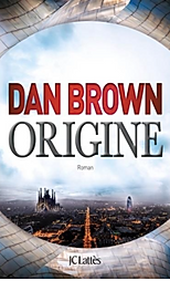 La Barcelonaise - Top livres - Origine - Dan Brown