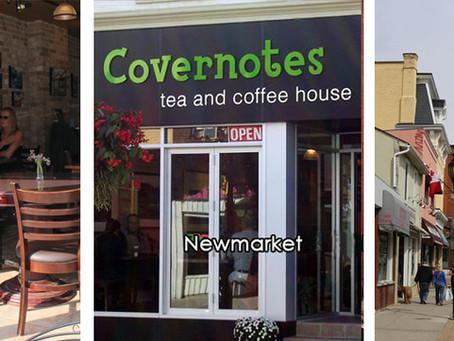 Covernotes : Tea & Coffee Shop – Newmarket, Ontario