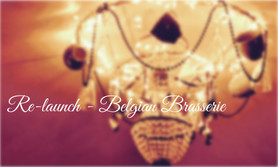 Re-launch Evening of Belgian Brasserie