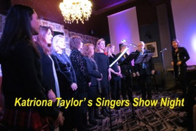 Katriona Taylor's Singers Show Night