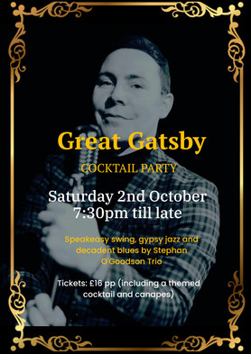 Sat 2nd October: Great Gatsby Cocktail Party
