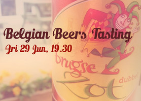 Belgian Beers Tasting Evening - Friday 29 June