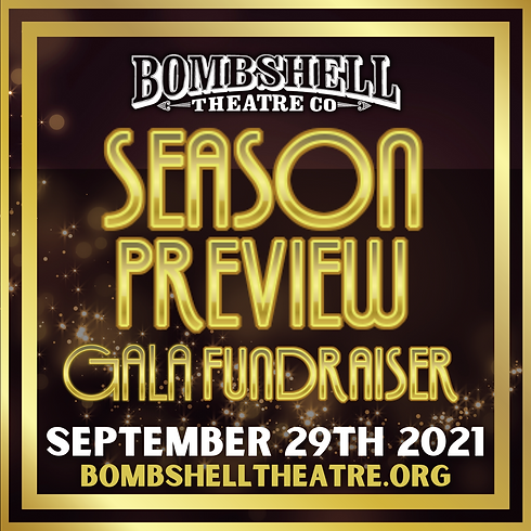 Bombshell Theatre Co. Season Preview Gala Fundraiser