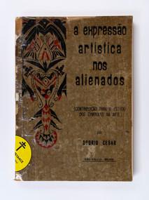A Expressão Artística nos Alienados, Osorio Cesar