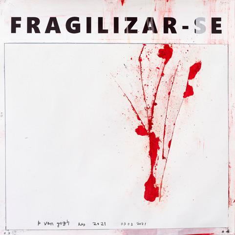Série Fragilizar-se - 050320 - p/ Van Gogh - RES