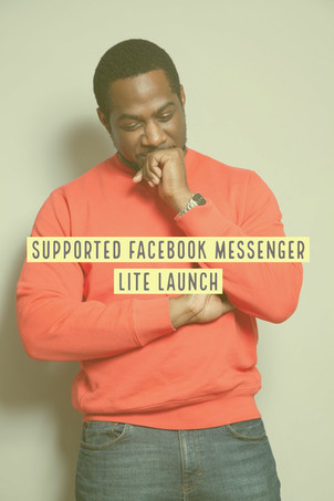 Supported Launch of Facebook's Messenger  Lite
