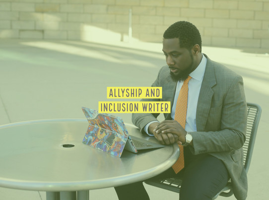 Writer on Allyship and Inclusion