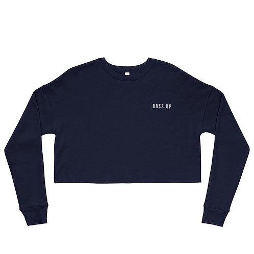 Boss Up Crop Sweatshirt