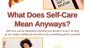 What Does Self-Care Mean Anyway?!