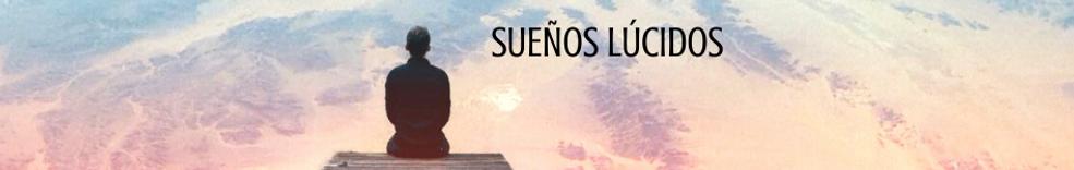SUEÑOS LÚCIDOS (1).png