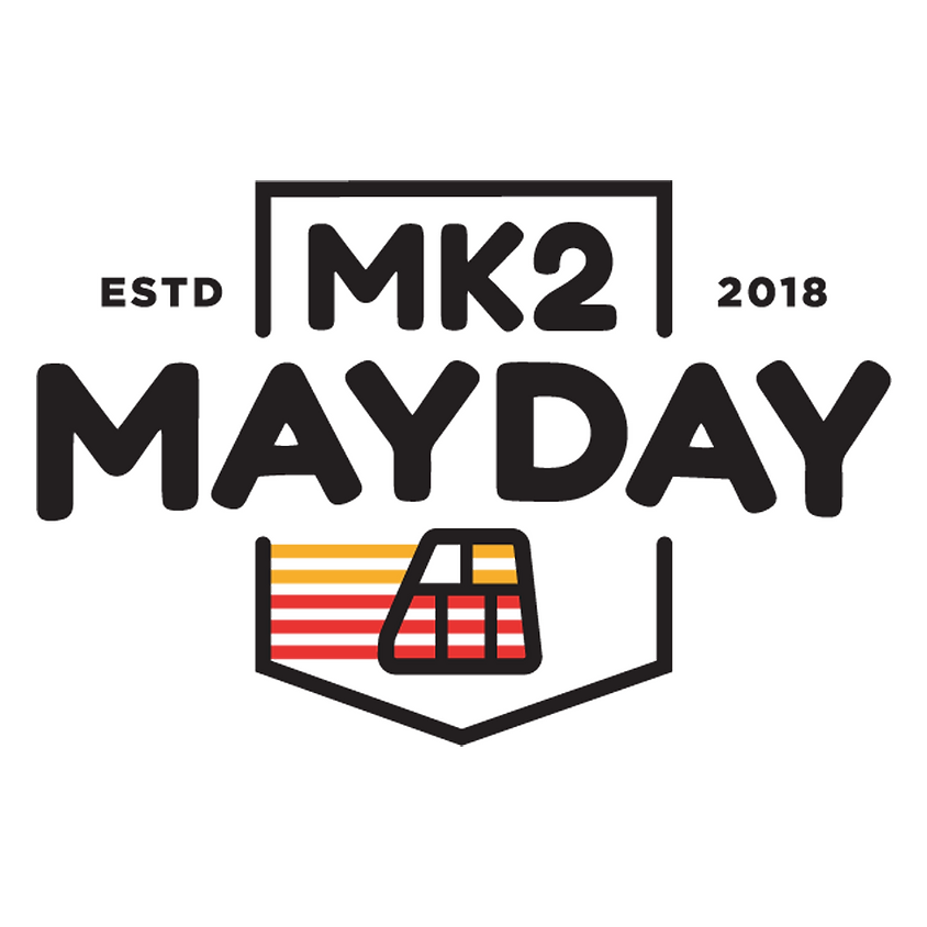 Mk2 Mayday 2 Pre-Registration