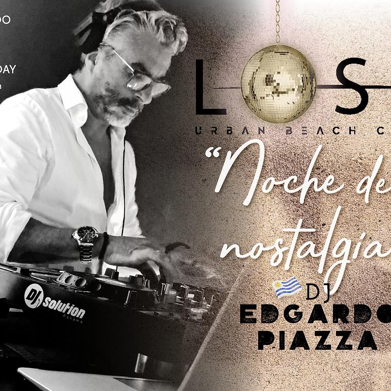 """""""NOCHE DE LA NOSTALGIA"""" 2 with DJ Edgardo Piazza"""