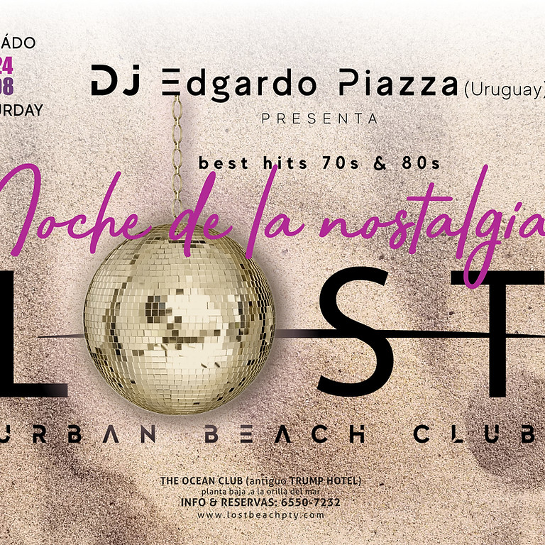 """NOCHE DE LA NOSTALGIA"" DJ Edgardo Piazza (Uruguay)"