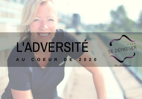 L'adversité, au cœur de 2020