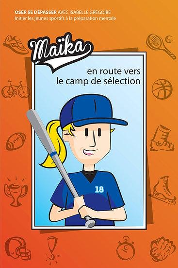 Livre: Maïka en route vers le camp de sélection