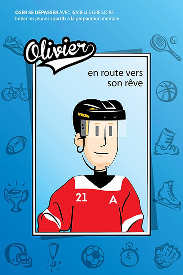 Livre: Olivier en route vers son rêve