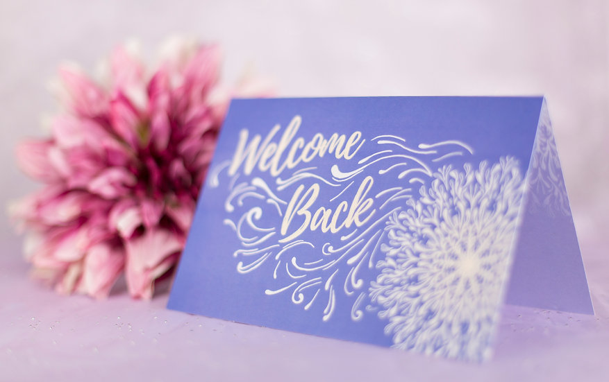 Welcome Back- Support Card