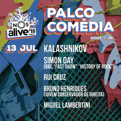 NOS Alive | Palco Comédia