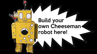 Build Cheeseman Robot button.png