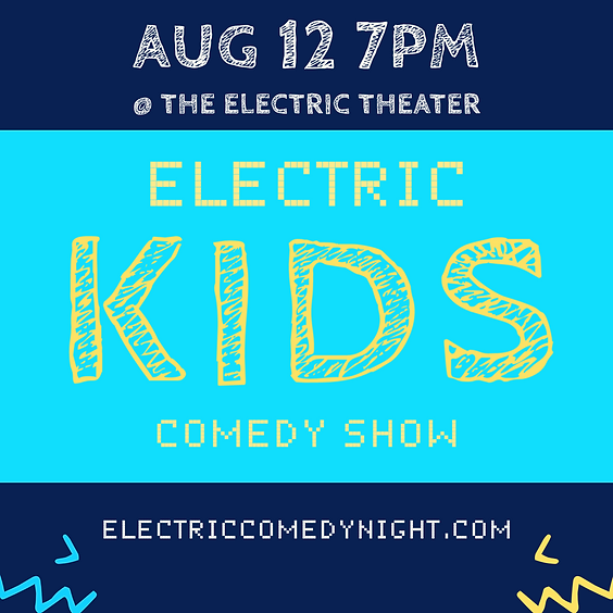 Electric Kids & Family Comedy Show