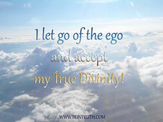 Let go of ego and let God.