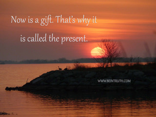Embrace the Present Moment.