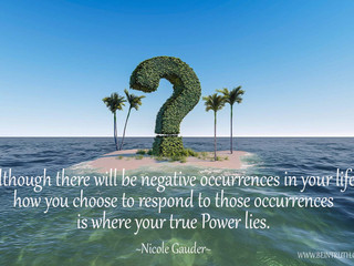 How You Choose To Respond Is What Counts.