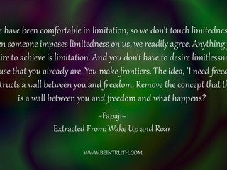 You Are Limitlessness!