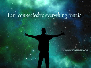 You Are Connected To Everything!