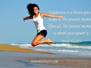 Happiness Is Your Choice.