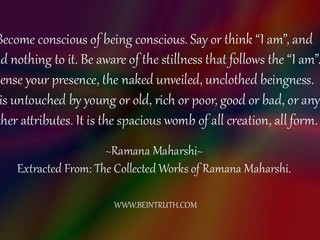 Become Conscious Of Being Conscious.