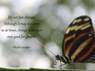Don't Fear Change.