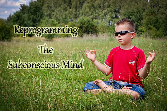 Reprogramming The Subconscious Mind.jpg