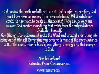 The One Substance Which Backs Everything Is The Energy Of God!