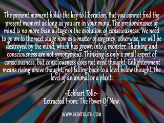 The Present Moment Is What IS!
