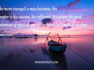 Be Tranquil And Good Shall Follow