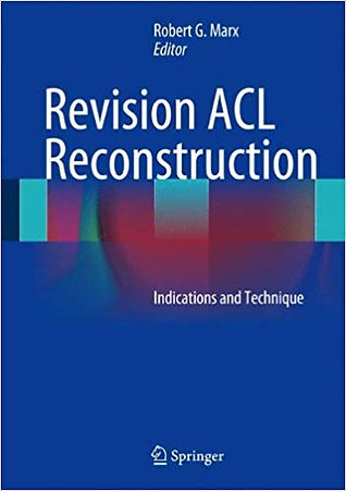 Revision ACL Reconstruction- Indications and Techniques