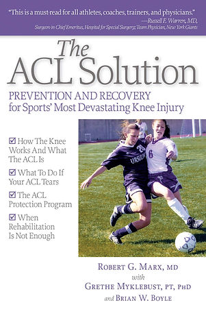The ACL Solution- Prevention and Recovery for Sports' most devastating knee injury
