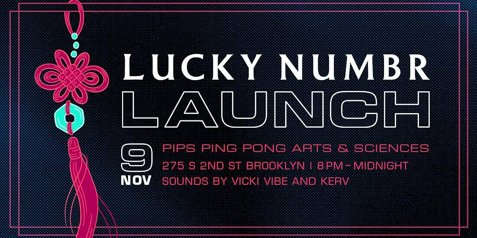 LUCKY NUMBR Launch Party