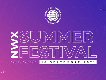 Venez assister au ☀️ NWX SUMMER FESTIVAL 2021 ☀️