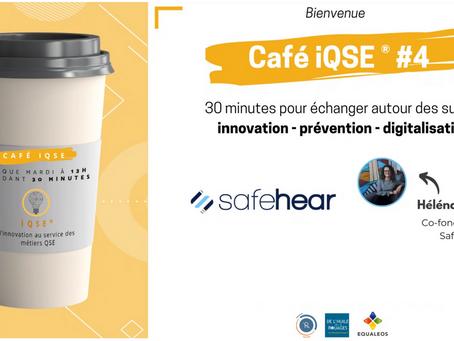 Les cafés iQSE® #4 - Héléna Jérôme  de Safehear