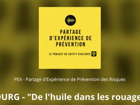 De l'huile dans les rouages de la prévention et dans le podcast PEX