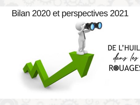 Bilan 2020 et perspectives 2021 pour De l'huile dans les rouages