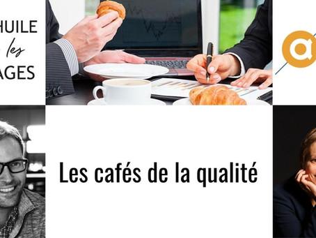 Les cafés de la qualité à Innovapôle 76