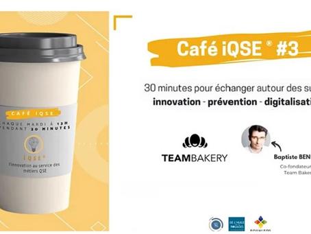Les cafés iQSE® #3 - Baptiste Bénézet de TeamBakery