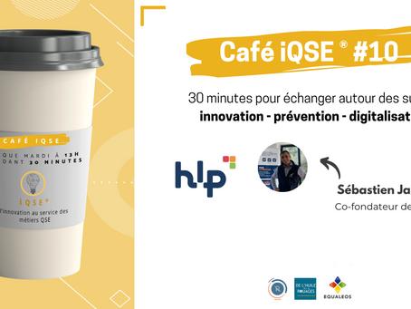 Les cafés iQSE® #10 - Sébastien Jamet, l'excellence opérationnelle et la QVT