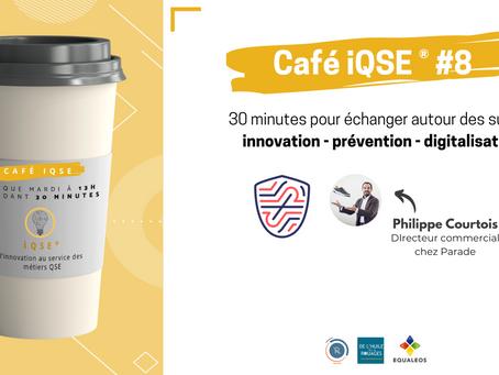 Les cafés iQSE® #8 - Philippe Courtois de Parade Connect, la chaussure de sécurité connectée